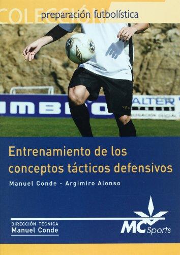 9788461109302: Entrenamiento de los conceptos tacticos defensivos (Spanish Edition)