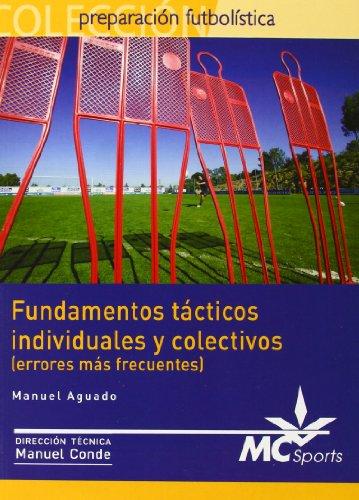 9788461109357: Fundamentos tacticos Individuales y colectivos (errores mas frecuentes) (Spanish Edition)