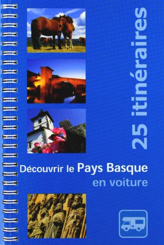 9788461109654: Découvrir le Pays Basque en Voiture