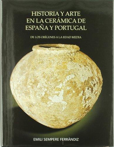 9788461136124: Historia Y Arte En La Ceramica De España Y Portugal