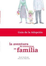9788461139033: Aventura de convertirse en familia, la - guia de adopcion