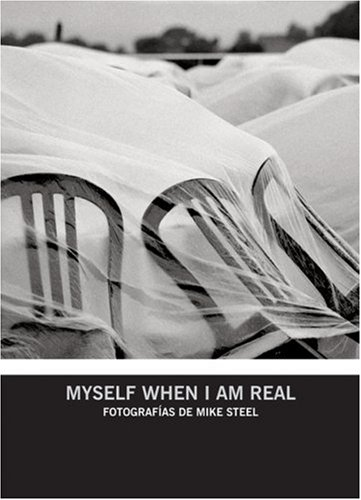 Myself When I am Real (Coleccion Entrefotos): Luis Bayon