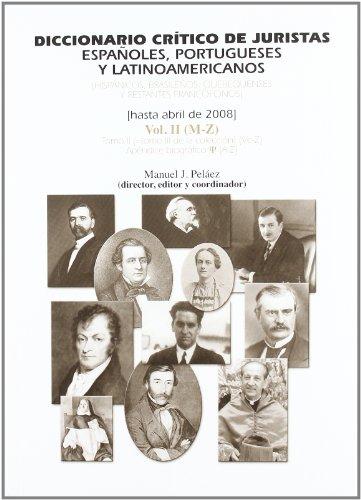 9788461149667: Diccionario critico de juristas españoles, portugueses y latinoamericanos vol.II/2 y vol. II/1