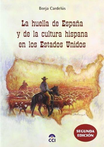 9788461150366: Huella De España Y De La Cultura Hispana En Los Estados Unidos, La