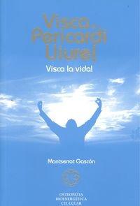 9788461152933: Viva el pericardio libre