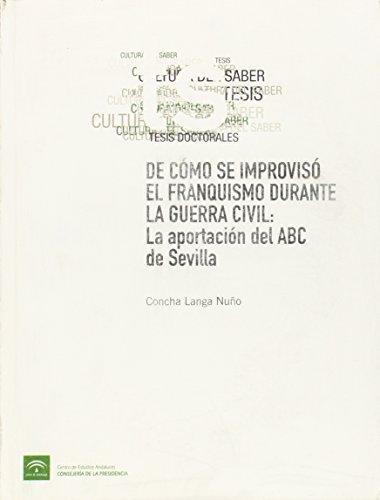De cómo se improvisó el franquismo durante: Langa Nuño, Concha