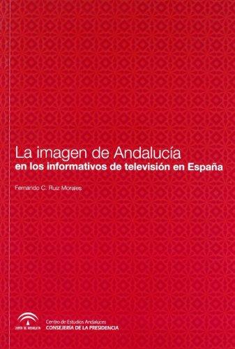 La imagen de Andalucía en los informativos de TV española