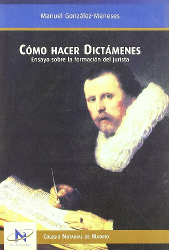 9788461160136: Como Hacer Dictamenes
