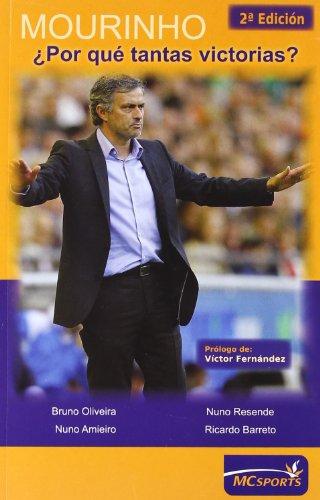 Mourinho, ¿por qué tantas victorias? (Paperback): Bruno Félix Mateus
