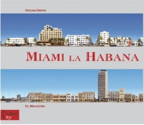 9788461175727: Miami La Habana (English and Spanish Edition)