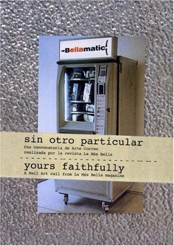 9788461178155: Yours Faithfully