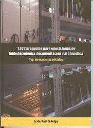 9788461178704: 1022 preguntas para oposiciones en biblioteconomia, documentacion y ..