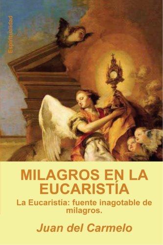 9788461179091: Milagros En La Eucaristía