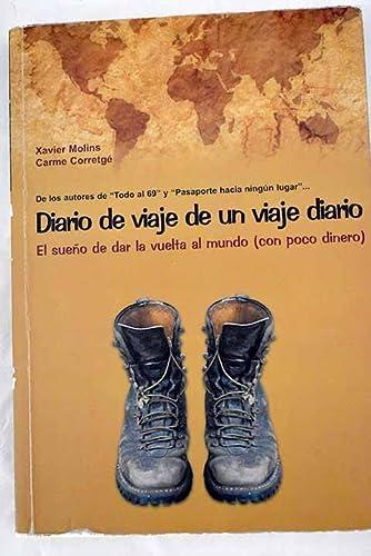 9788461180097: Diario de un viaje diario. el sueño de dar la vuelta al mundo (con poc