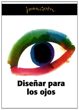 9788461181377: Disenar para los ojos/ Designing for the Eyes (Spanish Edition)