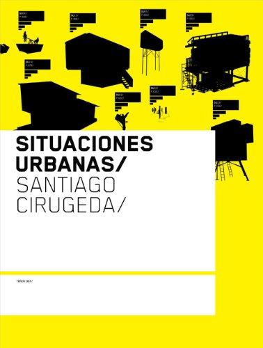 Situaciones Urbanas: Cirugeda, Santiago