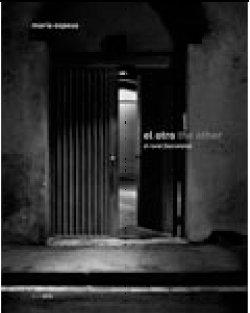 9788461185344: El Otro/the Other: El Raval (Barcelona) (English and Spanish Edition)