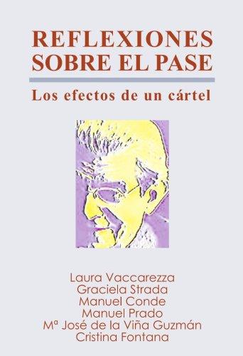 9788461188710: Reflexiones sobre el pase (Spanish Edition)