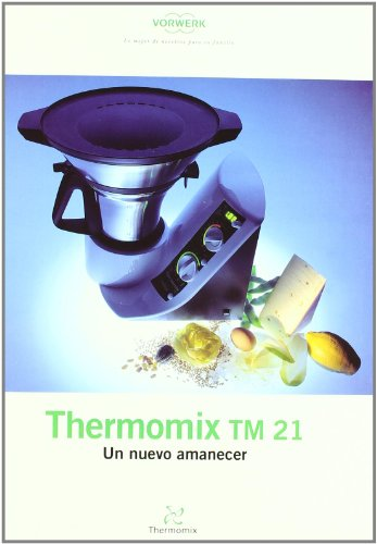 9788461222995: Nuevo Amanecer, Un - Thermomix Tm21