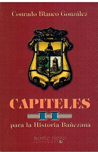 Capiteles para la historia bañezana. VIII: Blanco González, Conrado