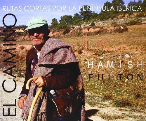 9788461230891: Hamish Fulton: El Camino
