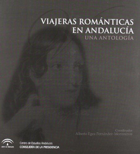 9788461234233: Viajeras Romanticas En Andalucia: Una Antologia (Spanish Edition)