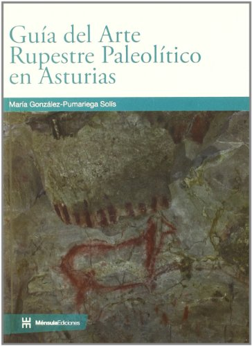 9788461240838: GUIA DEL ARTE RUPESTRE PALEOLITICO EN ASTURIAS