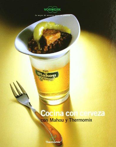 COCINA CON CERVEZA: Vorwerk Thermomix