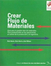 9788461241156: Crear Flujo de Materiales