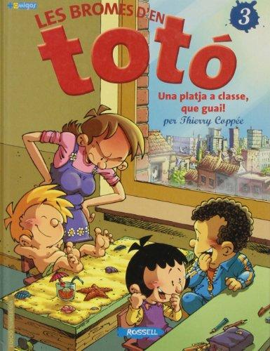 9788461242788: Les Bromes D'En Toto 03. Una Platja A Classe, Que Guai!