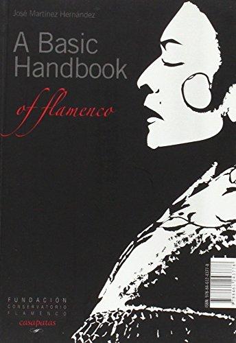 9788461243778: Basic Handbook of Flamenco (English and Spanish Edition)