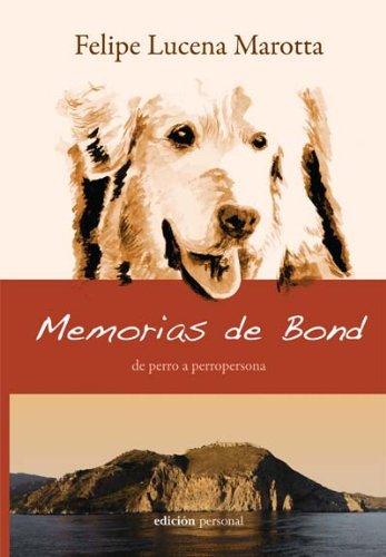 9788461244065: Memorias de Bond