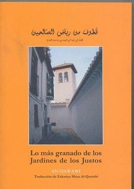 9788461247097: Lo más granado de los jardines de los justos