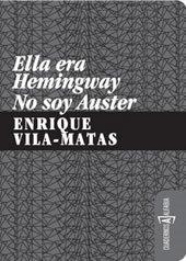 9788461249732: Ella era Hemingway, no soy Auster