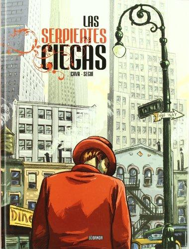 9788461249787: Las serpientes ciegas. Premio Nacional de Comic 2009