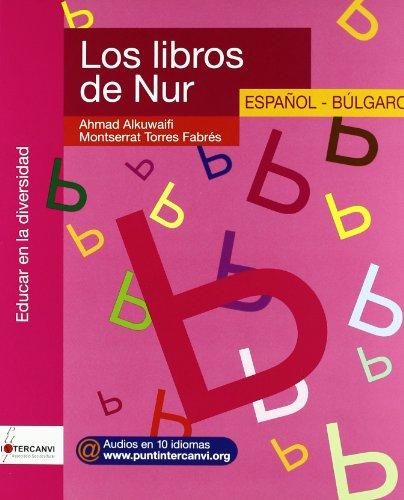 9788461250479: Los libros de nur (español/bulgaro)