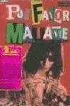 9788461252466: Por Favor, Mátame: La Historia Oral Del Punk
