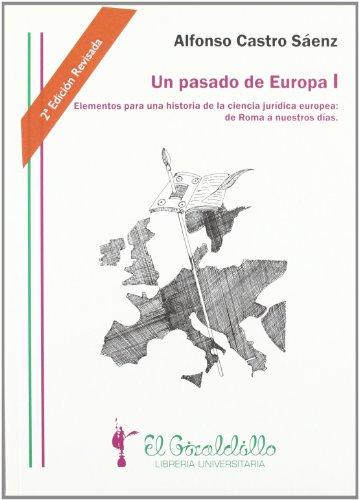 9788461254637: Un pasado de Europa