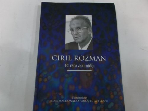 9788461258222: CIRIL ROZMAN. El reto asumido