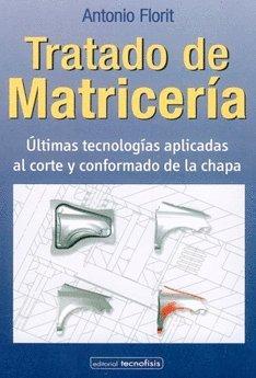 9788461268887: Tratado de matriceria