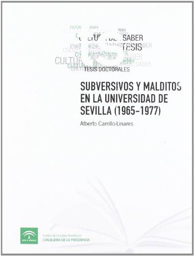 9788461273522: Subversivos y malditos en la Universidad de Sevilla (1965-1977).