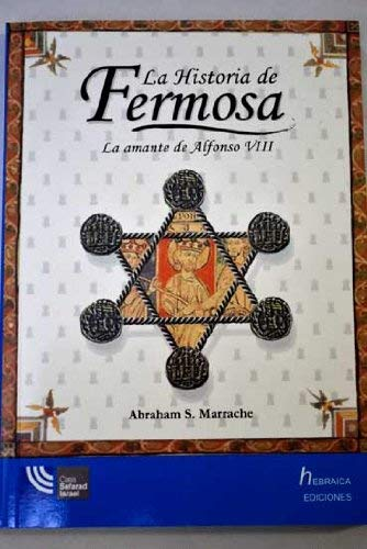 9788461289301: La historia de fermosa. la amante de Alfonso VIII