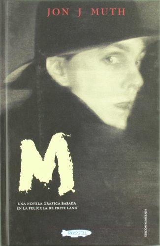 M (Novela Grafica) (846129128X) by Jon J. Muth