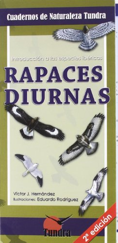 9788461296545: RAPACES DIURNAS 1 INTRODUCCION A LAS ESPECIES IBERICAS