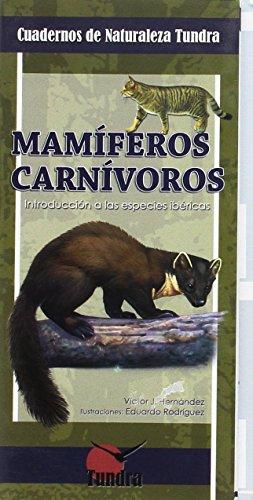 9788461296569: Mamiferos Carnivoros Cuadernos De Naturaleza