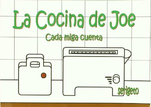 9788461297399: COCINA DE JOE CADA MIGA CUENTA
