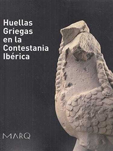 9788461305643: Huellas griegas en la contestania iberica