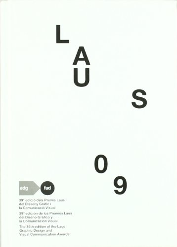 9788461305698: Laus 09 - 39ª Edicion De Los Premios Laus Del Diseño Grafico Y La