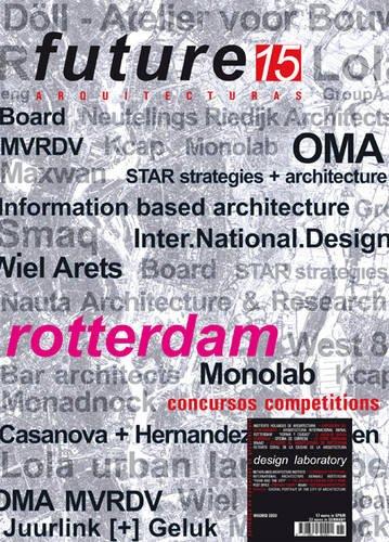9788461306923: Future Architecture: Spring 2009 No. 15