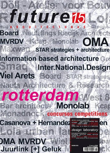 9788461306923: Future rotterdam